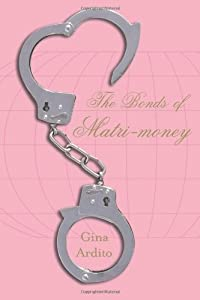 The Bonds of Matri-money