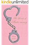 The Bonds of Matri-money
