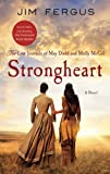 Strongheart (One Thousand White Women Series, 3)