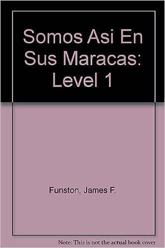 Amazon com: Somos Asi En Sus Marcas: Level 1 (9780821923184