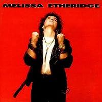 Melissa Etheridge - Melissa Etheridge - Island Records - 209 138
