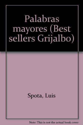 Palabras mayores (Best sellers Grijalbo)