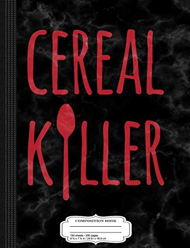 Cereal Killer Funny Breakfast Fan Composition Notebook: College Ruled 9¾ x 7½ 100 Sheets 200 Pages For Writing