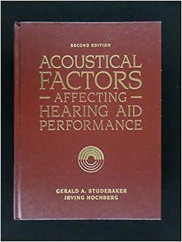 Accoustical Factors Affecting Hearing por Studebaker epub