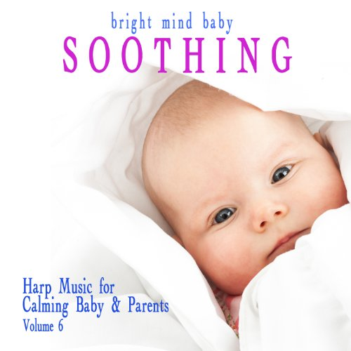 Soothing Music Calming Parents Bright