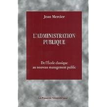L'administration publique de l'école classique