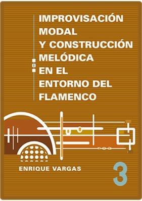 """LIBRO 3: """"Aportaciones escalísticas modernas Penta-, Hexa-, Hpeta-, y Octatónicas en el lenguaje modal del flamenco"""". (Printed Book and online AudioLicks) pdf"""