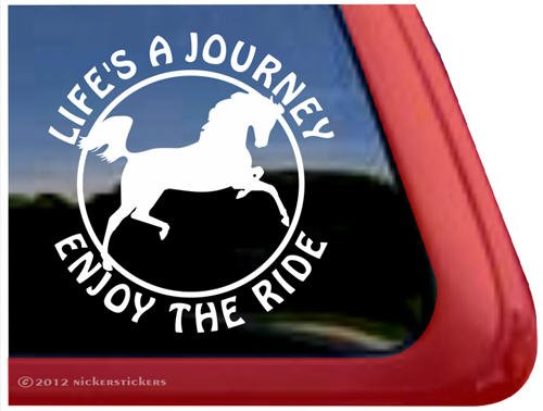 Life's A Journey Enjoy The Ride ~ Arabian Horse Trailer Vinyl Window Decal ()