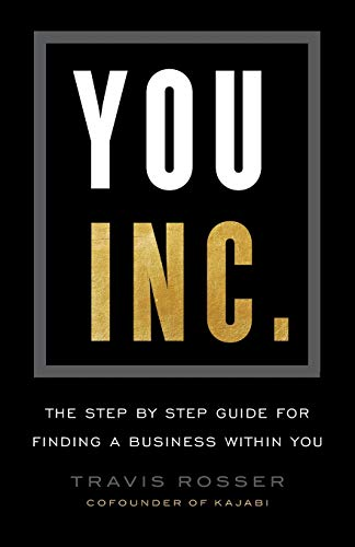 Pdf Bibles You, Inc.: The Step by Step Guide for Finding a Business Within You