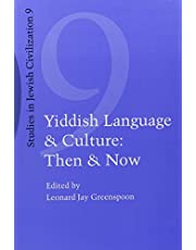 Yiddish Language and Culture: Then and Now.