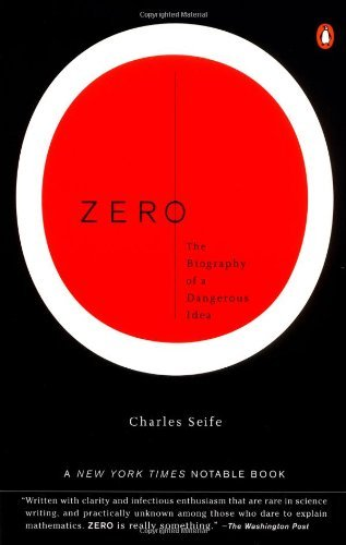 By Charles Seife - Zero: The Biography of a Dangerous Idea (8.2.2000)