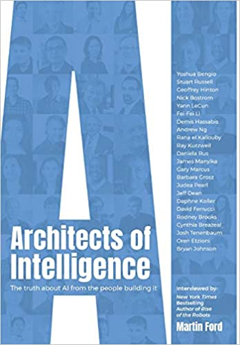 The truth about AI from the people building it Architects of Intelligence