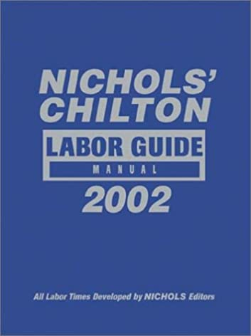 Chilton labor times guide 24388 array nichol u0027s labor guide manual 1981 2002 chilton labor guides rh amazon com fandeluxe Images