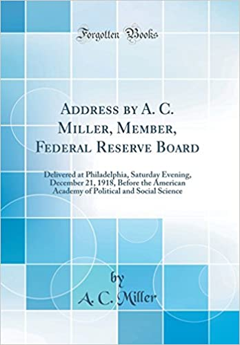 Address by A  C  Miller, Member, Federal Reserve Board