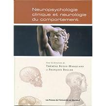 NEUROPSYCHOLOGIE CLINIQUE ET NEUROLOGIE DU COMPORTEMENT 3ÈME ÉDITION