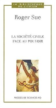 La société civile face au pouvoir par Roger Sue