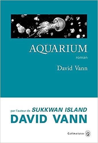 Aquarium de David Vann