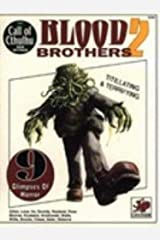 Call of Cthulhu Non-Mythos: Blood Brothers 2 (Chaosium Book No. 2340) Paperback