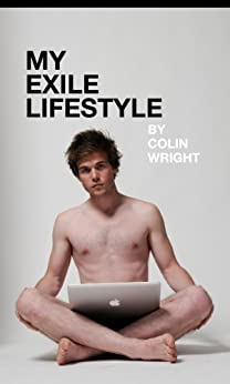 My Exile Lifestyle by [Wright, Colin]