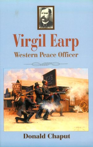 Virgil Earp: Western Peace Officer