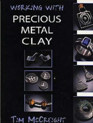 Working with Precious Metal Clay (Jewellery Handbooks) by A & C Black Publishers Ltd