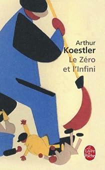Le Zéro et l'infini par Koestler