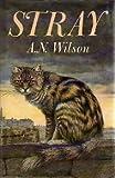 Stray, A. N. Wilson, 0531058409