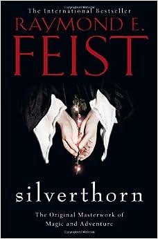 Book Silverthorn by Raymond E. Feist (2013-01-17)