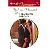 The Blackmail Bargain: A Billionaire and Virgin Romance (Bedded by Blackmail Book 0)