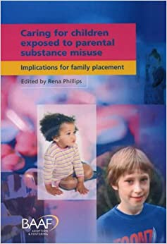Book Children Exposed to Parental Substance Misuse: Implications for family placement