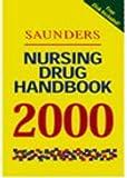 Saunders Nursing Drug Handbook 2000, Saunders, W. B. Publishing Staff, 0721673996