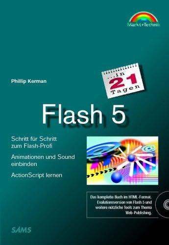 Flash 5 in 21 Tagen Schritt für Schritt zum Flash-Profi (in 14/21 Tagen)