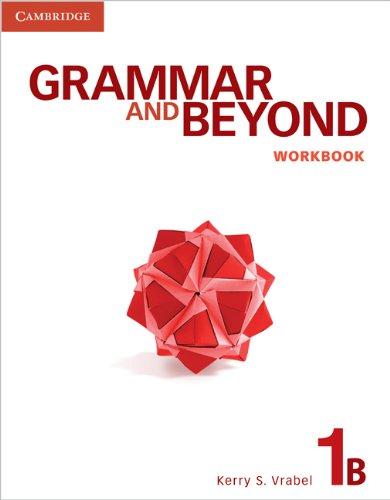 Grammar and Beyond Level 1 Workbook B