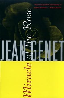 Miracle of the Rose (Genet, Jean) by [Genet, Jean]