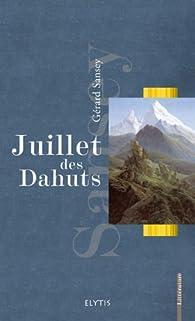 Juillet des Dahuts par Gérard Sansey