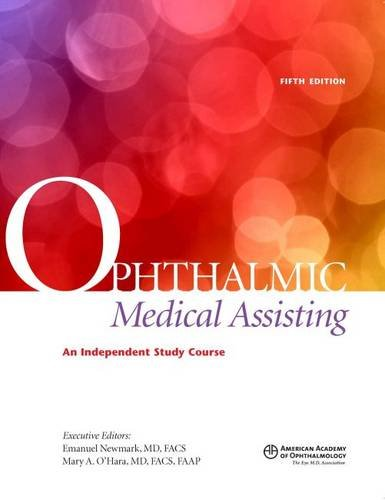 Ophthalmic Medical Assisting  An Independent Study Course  5Th Ed   Textbook
