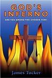 God's Inferno, James Tucker, 0595358381