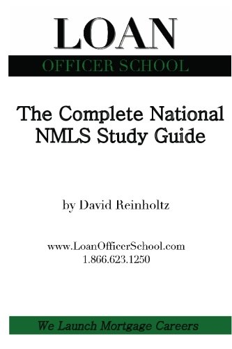 The Complete National NMLS Study Guide: Your all in one guide to passing the national SAFE Act test