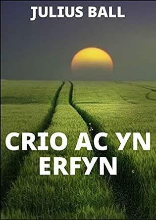 Crio ac yn erfyn (Welsh Edition) eBook: Julius Ball: Amazon.es ...