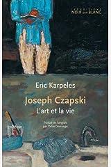 Joseph czapski - l'art et la vie Paperback