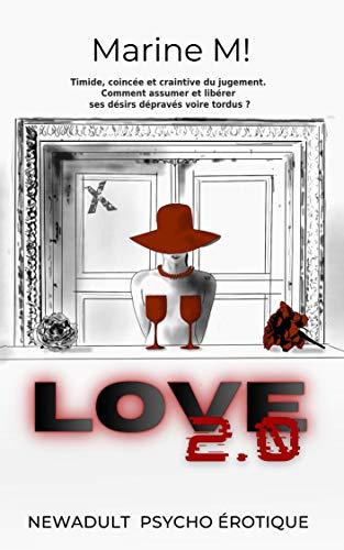 LOVE 2 0 (Roman Erotique | Litterature Adulte | Lecture erotique) [Edition EroticArt] (French Edit
