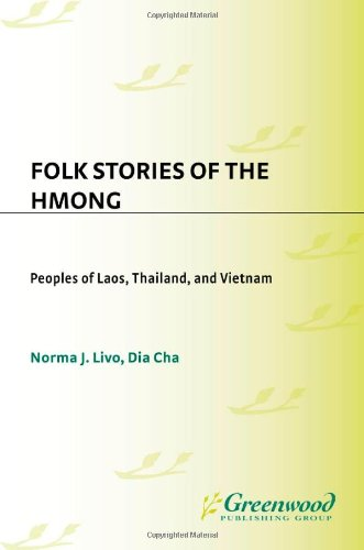 Folk Stories of the Hmong: Peoples of Laos, Thailand, and...