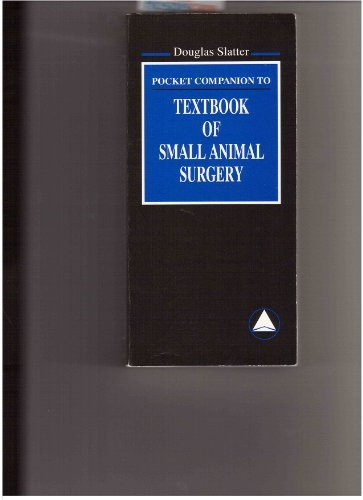 Pocket Companion to Textbook of Small Animal Surgery by Brand: Saunders