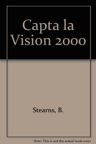 Capta la Vision 2000 : Catch The vision 2000
