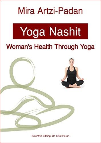 Yoga Nashit: Woman's Health Through Yoga by Mira Artzi-Padan ebook deal