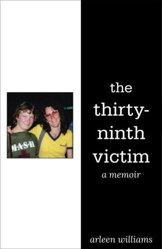 The Thirty-Ninth Victim: A Memoir