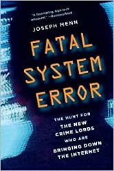 Fatal System Error Publisher: PublicAffairs