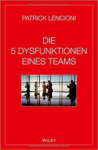 Cover des Buchs: Die 5 Dysfunktionen eines Teams