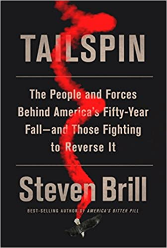 image for Tailspin: The People and Forces Behind America's Fifty-Year Fall--and Those Fighting to  Reverse It