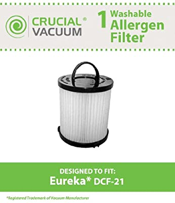 Eureka DCF-21 Filter; Long-Life WASHABLE, REUSABLE and Allergen Filtration, Compare With Eureka DCF21 Part # 67821, 68931, 68931A, EF91, EF-91, EF-91B; Designed & Engineered By Crucial Vacuum